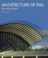 Cover image for Architecture of rail : the way ahead