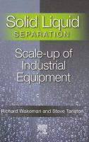 Cover image for Solid/liquid separation : scale-up of industrial equipment