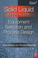 Cover image for Solid/liquid separation : equipment selection and process design