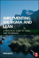 Cover image for Implementing six sigma and lean : a practical guide to tools and techniques