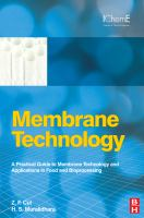 Cover image for Membrane technology : a practical guide to membrane technology and applications in food and bioprocessing
