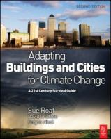 Cover image for Adapting buildings and cities for climate change : a 21st century survival guide