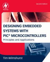 Cover image for Designing embedded systems with PIC microcontrollers : principles and applications