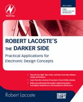 Cover image for Robert Lacoste's the darker side : practical applications for electronic design concepts