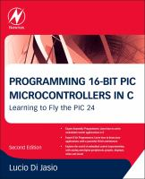 Cover image for Programming 16-bit PIC microcontrollers in C : learning to fly the PIC 24