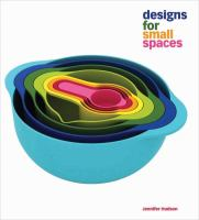 Cover image for Designs for small spaces