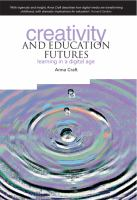 Cover image for Creativity and education futures : learning in a digital age