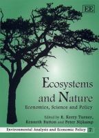 Cover image for Ecosystems and nature : economics, science and policy