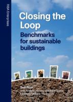 Cover image for Closing the loop : benchmarks for sustainable buildings