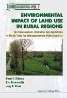 Cover image for Environmental impact of land use in rural regions : development, validation and application of model tools of management and policy analysis