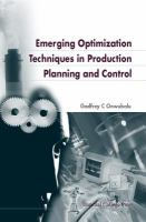 Cover image for Emerging optimization techniques in production planning and control