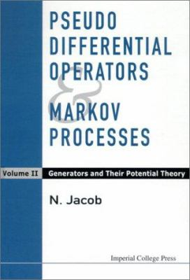 Cover image for Pseudo differential operators and markov processes : volume 11 generators and their potential theory