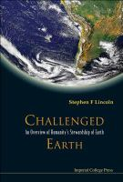 Cover image for Challenged Earth : an overview of humanitys stewardship of Earth
