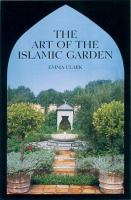 Cover image for The art of the Islamic garden
