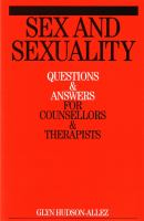 Cover image for Sex and sexuality : questions and answers for counsellors and psychotherapists
