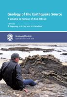 Cover image for Geology of the earthquake source : a volume in honour of Rick Sibson