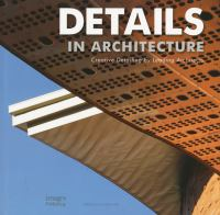 Cover image for Details in architecture : creative detailing by leading architects