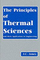 Cover image for The principles of thermal sciences and their application to engineering