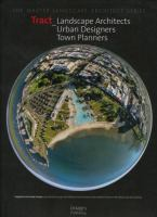 Cover image for Tract : landscape architects and planners