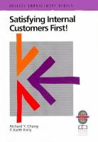 Cover image for Satisfying internal customers first! : a practical guide to improving internal and external customer satisfaction