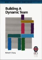 Cover image for Building a dynamic team : a practical guide to maximizing team performance