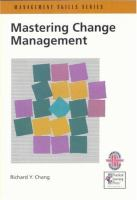 Cover image for Mastering change management : a practical guide to turning obstacles into opportunities
