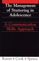 Cover image for Management of stuttering in adolescence : a communication skills approach