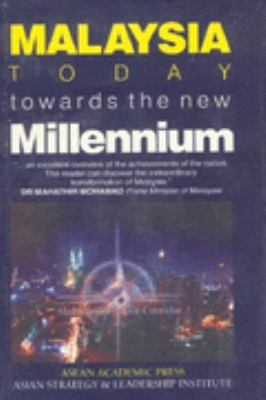 Cover image for Malaysia today : towards the new millennium