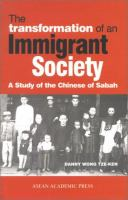 Cover image for The transformation of an immigrant society : a study of the Chinese of Sabah