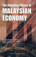 Cover image for The changing phases of Malaysian economy