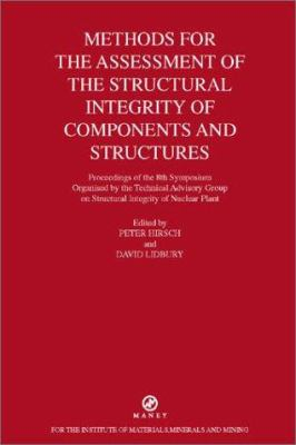 Cover image for Methods for the assessment of structural integrity of components and structures