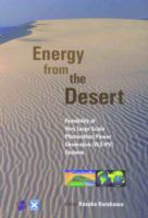 Cover image for Energy from the desert : feasibility of very large scale photovoltaic power generation (VLS-PV) systems