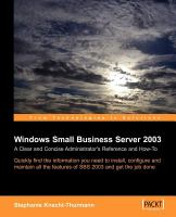 Cover image for Microsoft small business server 2003 : a clear and concise administrator's reference and how-to