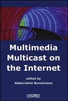 Cover image for Multimedia multicast on the Internet