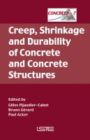 Cover image for Creep, shrinkage and durability of concrete and concrete structures : CONCREEP 7 : September 12-14, 2005 - Nantes, France
