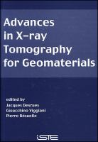 Cover image for Advances in X-ray tomography for geomaterials