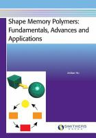 Cover image for Shape memory polymers : fundamentals, advances and applications