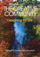Cover image for The creative community : designing for life