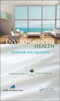 Cover image for Environmental health : indoor exposures, assessments and interventions