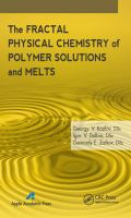 Cover image for The fractal physical chemistry of polymer solutions and melts