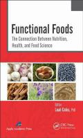 Cover image for Functional foods : the connection between nutrition, health, and food science