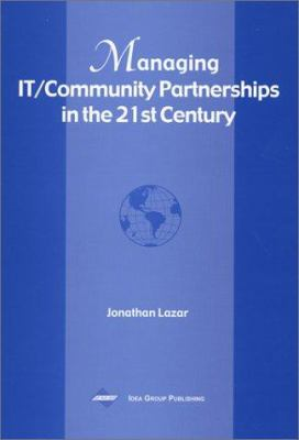 Cover image for Managing IT/community partnerships in the 21st century