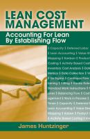 Cover image for Lean cost management : accounting for lean by establishing flow
