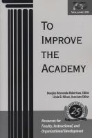 Cover image for To improve the academy : resources for faculty, instructional, and organizational development. vol.25
