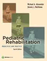 Cover image for Pediatric rehabilitation : principles and practice
