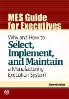 Cover image for MES guide for executives : why and how to select, implement, and maintain a manufacturing execution system