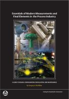 Cover image for Essentials of modern measurements and final elements in the process industry : a guide to design, configuration, installation, and maintenance