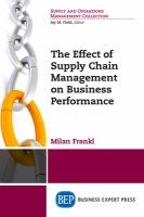 Cover image for The Effect of Supply Chain Management on Business Performance