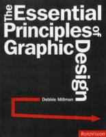 Cover image for The Essential Principles of Graphic Design