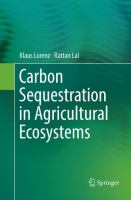 Cover image for Carbon Sequestration in Agricultural Ecosystems